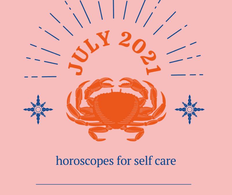July 2021 horoscopes